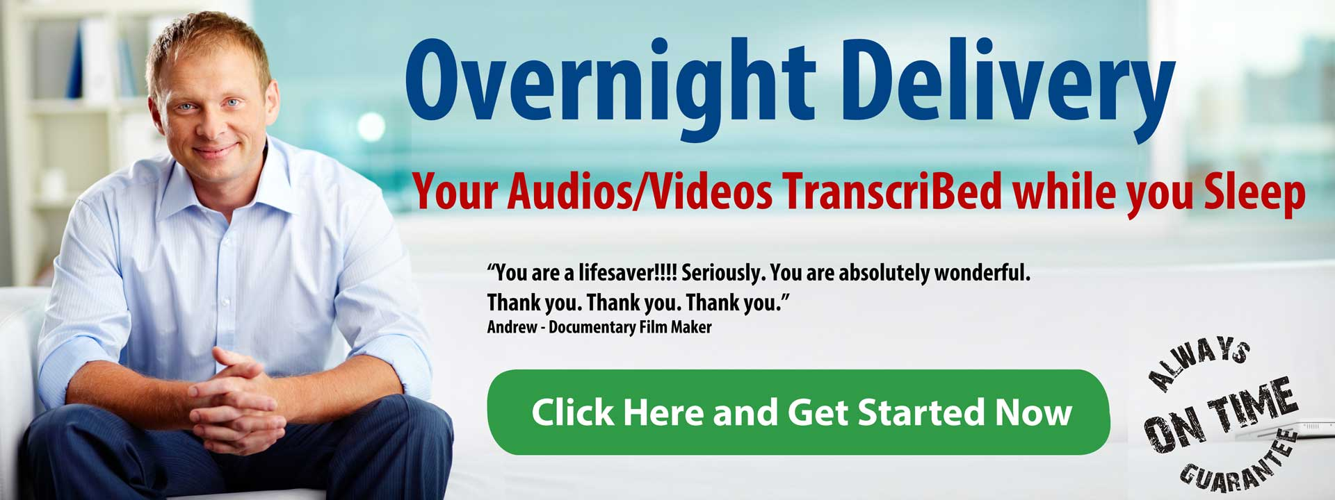 Overnight Transcription Services